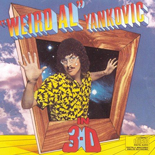 Weird Al Yankovic - Weird Al  Yankovic In 3-D - Zortam Music