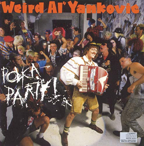 Weird Al Yankovic - Polka Party - Zortam Music