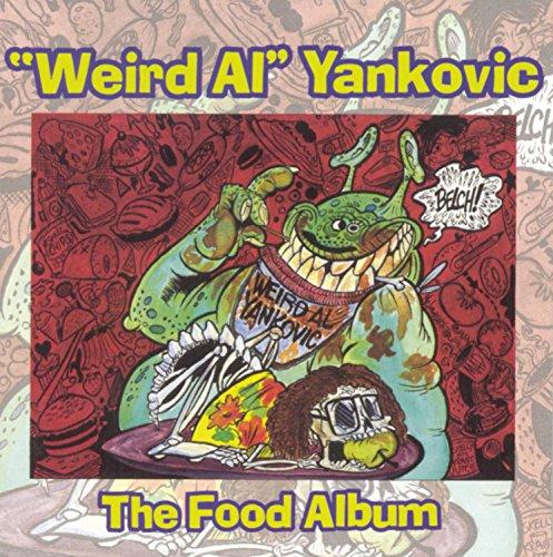 Weird Al Yankovic - Food Album - Zortam Music