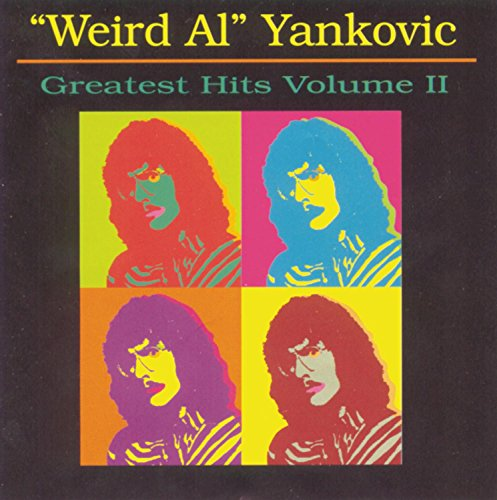Weird Al Yankovic - Weird Al Yankovic - Greatest Hits, Volume 2 - Zortam Music