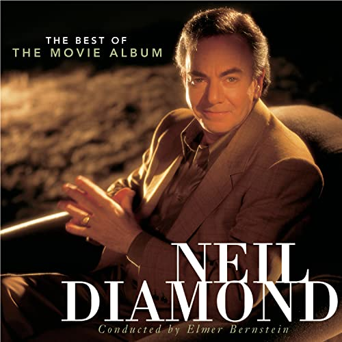 Neil Diamond - The Best Of The Movie Album - Zortam Music