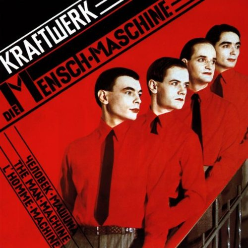 Kraftwerk - Die Mensch-Maschine (German) - Zortam Music