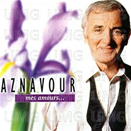 Charles Aznavour - Ay mourir pour toi Lyrics - Zortam Music