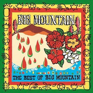 Big Mountain - The Best of Big Mountain - Zortam Music