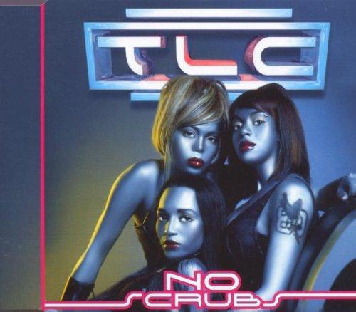 TLC - No Scrubs - Zortam Music