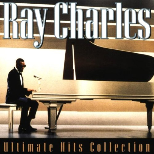 Ray Charles - Ray Charles Ultimate Hits Collection Disc 1 - Zortam Music