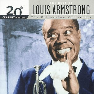20th Century Masters: The Millennium Collection: The Best of Louis Armstrong