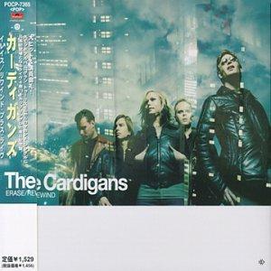 The Cardigans - Erase Rewind (Live) - Zortam Music