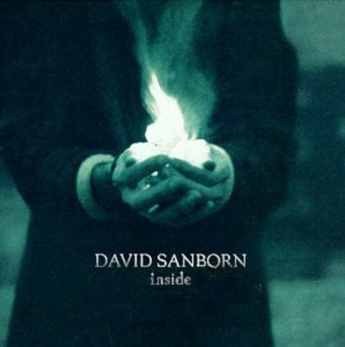 DAVID SANBORN - Inside - Zortam Music