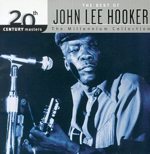 20th Century Masters: The Millennium Collection: The Best of John Lee Hooker