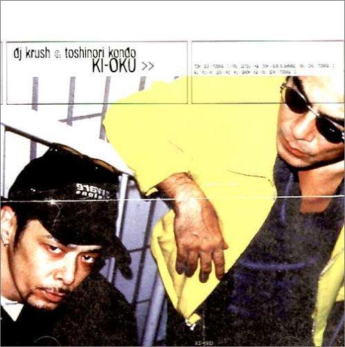 DJ Krush - Ki-Oku - Zortam Music