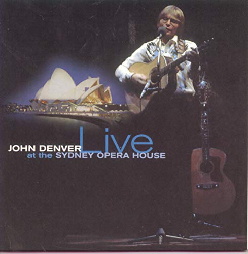 John Denver - Live At The Sydney Opera House - Zortam Music