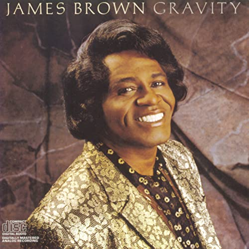 James Brown - Gravity - Zortam Music
