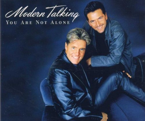 Modern Talking - You Are Not Alone (Sinles Collection