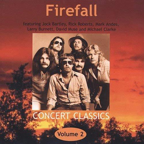 FIREFALL - Concert Classics - Vol. 2 (Firefall) - Zortam Music