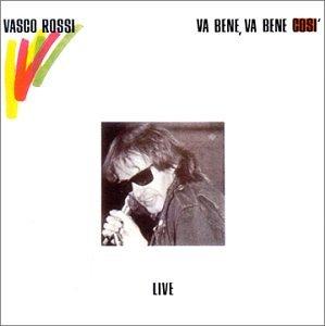 Vasco Rossi - Va Bene, Va Bene Cosi - Zortam Music