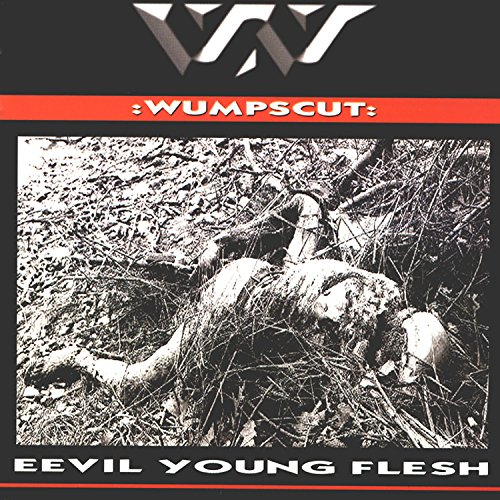 Wumpscut - Eevil Young Flesh - Zortam Music