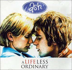 Ash - A Life Less Ordinary - Zortam Music