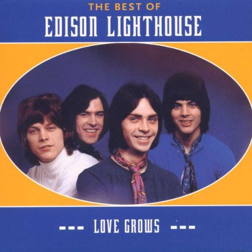 Edison Lighthouse - The Best of Edison Lighthouse: Love Grows - Zortam Music