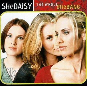 Shedaisy - The Whole Shebang - Zortam Music