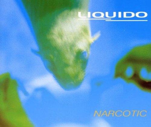 Liquido - Narcotic - Zortam Music