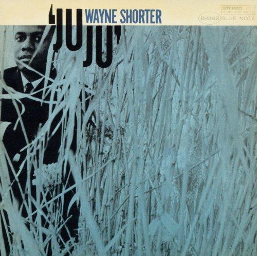 Wayne Shorter - Juju - Zortam Music