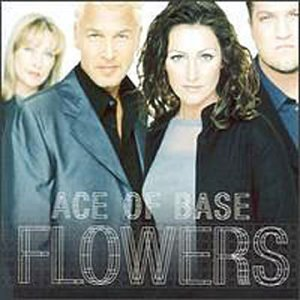 Ace of Base - Flowers  ((1998 Chart Position # 1 ) - Zortam Music