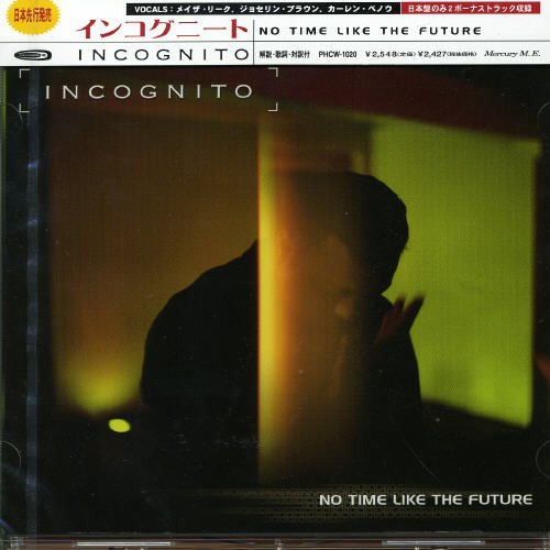 Incognito - No Time Like the Future - Zortam Music