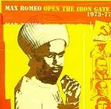 album art to Open the Iron Gate 1973 - 1977