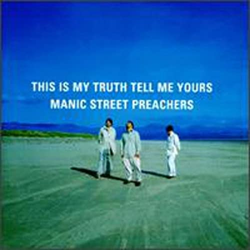 Manic Street Preachers - This Is My Truth, Tell Me Yours - Zortam Music
