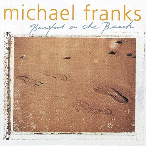 Michael Franks - Barefoot on the Beach - Zortam Music