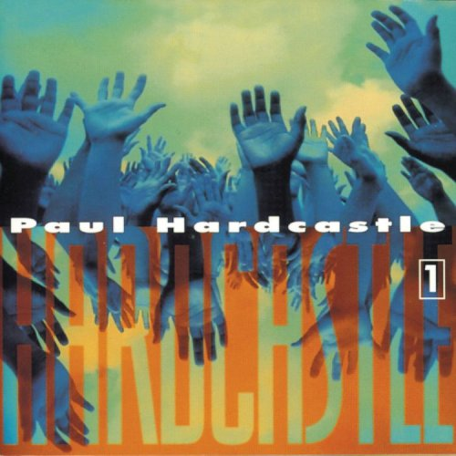 PAUL HARDCASTLE - Hardcastle 1 - Zortam Music
