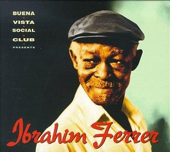 Ibrahim Ferrer - Uncut Unconditionally Guaranteed, Volume 6 July 1999 - Zortam Music