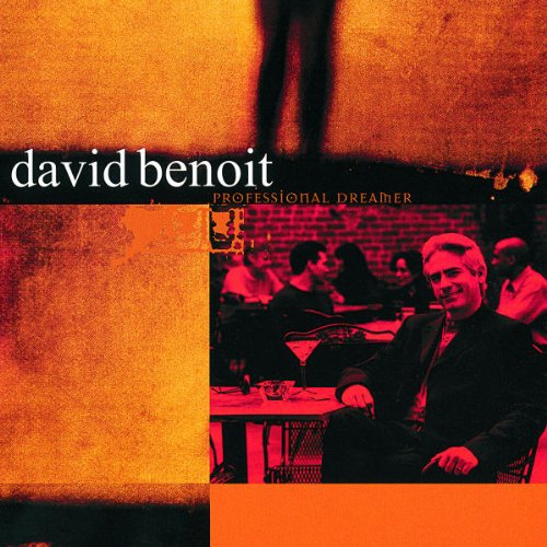 David Benoit - Professional Dreamer - Zortam Music