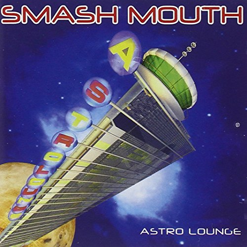Smash Mouth - Astro Lounge - Zortam Music
