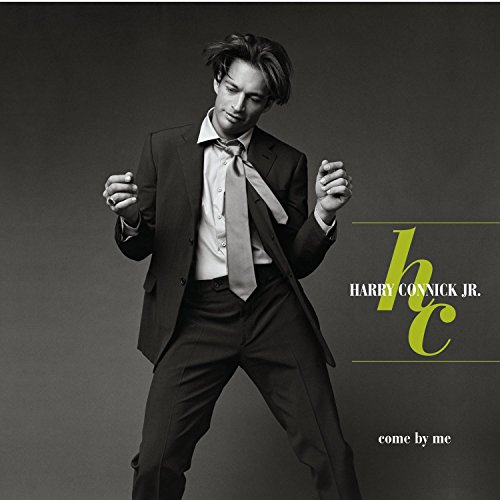 Harry Connick Jr. - Come by Me - Zortam Music