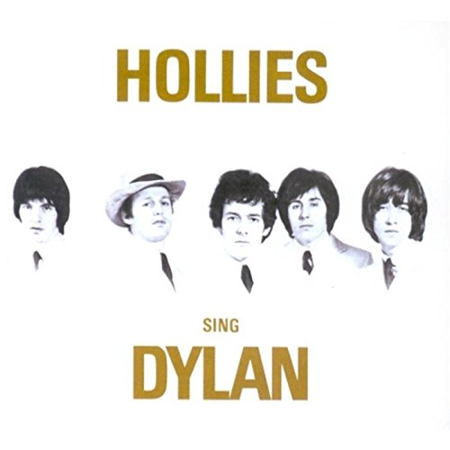 The Hollies - Hollies Sing Dylan - Zortam Music