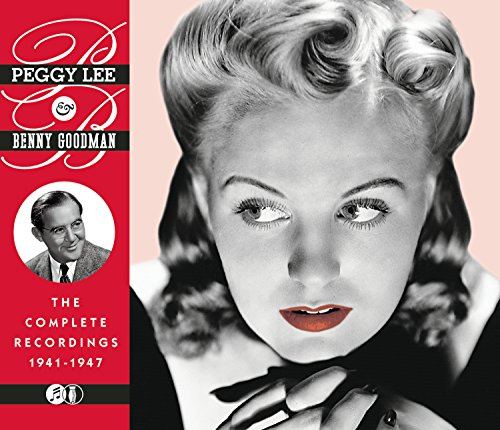 Peggy Lee - The Complete Recordings 1941-1947 - Zortam Music
