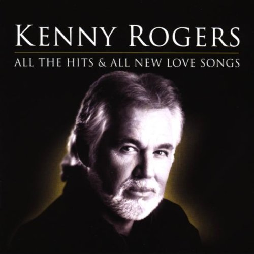 KENNY ROGERS - All the Hits & All New Love So - Zortam Music