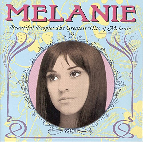 Melanie - Beautiful People_ The Greatest Hits Of Melanie - Zortam Music