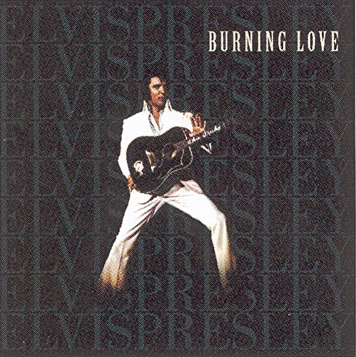 Elvis Presley - Burning Love - Zortam Music
