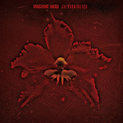 Machine Head - Burning Red - Zortam Music