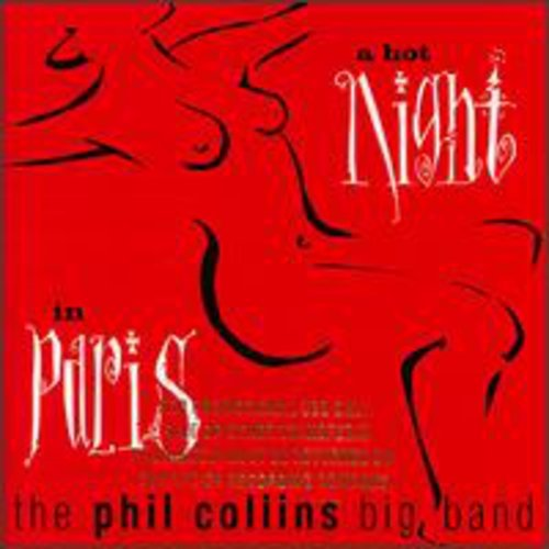 Phil Collins - A hot Night in Paris (Phil Collins Big Band) - Zortam Music