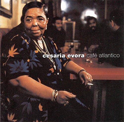 Cesaria Evora - Cafe Atlantico - Zortam Music