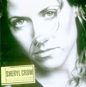 Sheryl Crow - The Globe Sessions - Zortam Music
