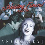 Wedding & The Funeral