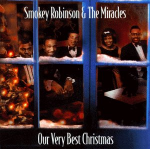 Smokey Robinson & The Miracles - Our Very Best Christmas - Zortam Music
