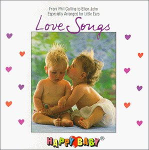 Various Artists - Happy Baby Series: Love Songs - Zortam Music