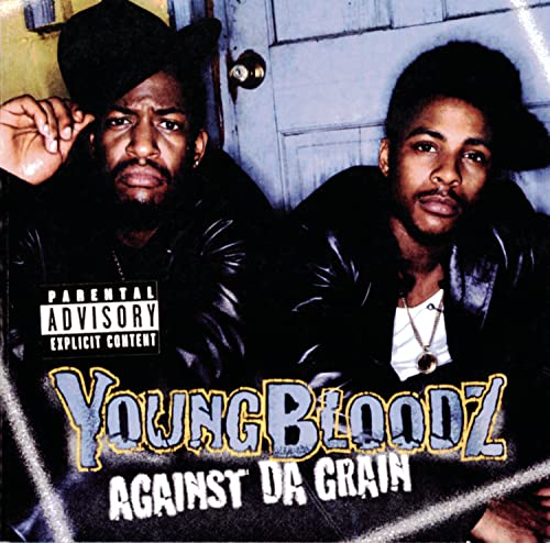 Youngbloodz - Against Da Grain