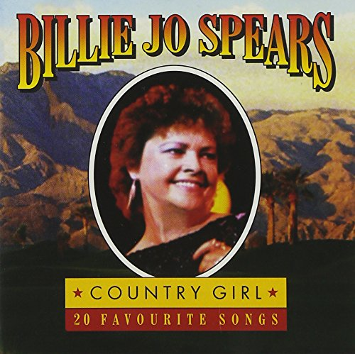 Billie Jo Spears - COUNTRY GIRL: 20 FAVORITE SONGS - Zortam Music